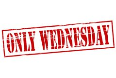 Only Wednesday. Rubber stamp with text only Wednesday inside,  illustration Royalty Free Stock Photo