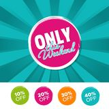 Only this Weekend color banner and 10%, 20%, 30% & 40% Off Marks. Vector illustration. Only this Weekend color banner and 10%, 20%, 30% & 40% Off Marks. Eps10 Royalty Free Stock Photos