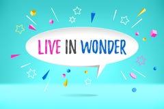 Weißbuchblasenwolke mit Text leben im Wunder für Gefühl, Motivation, positives Design Plakat mit Wolkengespräch, Text stock abbildung