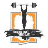 Weights dont lift themselves. Motivation Quote. Stock Images