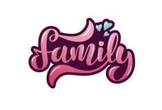 Wektorowa ilustracja z ręcznie pisany zwrot rodziną, sercami i ilustracja wektor