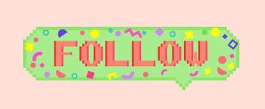 Wektorowa piksel sztuka 8bit podąża majcheru Zdjęcie Royalty Free