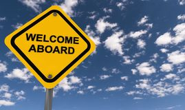 Welcome Aboard Sign. A welcome aboard sign against a sunny, blue sky Royalty Free Stock Image