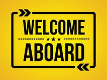 Welcome Aboard - wallpaper message Royalty Free Stock Image