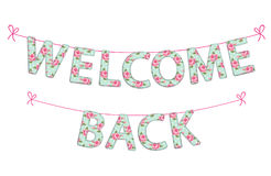 Welcome Back garland as handmade textile letters with roses Stock Photography