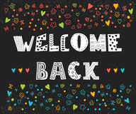 Welcome back lettering text. Hand drawn design elements on black Royalty Free Stock Photography