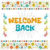 Welcome back text with colorful design elements. Cute postcard Royalty Free Stock Photo