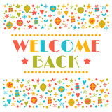 Welcome back text with colorful design elements. Greeting card. Royalty Free Stock Images
