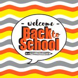Welcome back to school inside speech bubble. Vector waves colorful background in cartoon style. Illustration for poster, invitation party, paper, school drsign royalty free illustration