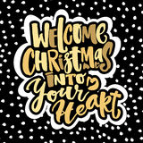 Welcome Christmas into your heart Stock Image