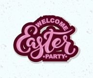 Welcome Easter Party text isolated on textured background. Hand drawn lettering Easter as logo, badge, icon, patch. Template for Happy Easter greeting card Royalty Free Stock Image
