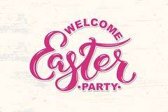 Welcome Easter Party text isolated on textured background. Hand drawn lettering Easter as logo, badge, icon, patch. Template for Happy Easter greeting card Stock Images