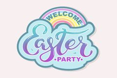 Welcome Easter Party text with rainbow isolated on background. Hand drawn lettering Easter as logo, badge, icon, patch. Template for Happy Easter greeting card Stock Photos