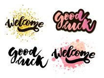Welcome good luck lettering text. Modern calligraphy style illustration. Set. Welcome good luck lettering text. Modern calligraphy style illustration vector home royalty free illustration