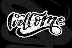 Welcome lettering Calligraphy Brush Text Holiday Sticker Chalkboard royalty free illustration