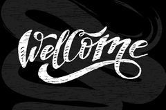 Welcome lettering Calligraphy Brush Text Holiday Vector Sticker Chalkboard stock illustration
