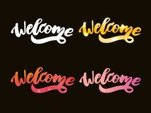 Welcome lettering text. Modern calligraphy style illustration. Set. Welcome lettering text. Modern calligraphy style illustration vector home message word hand stock illustration