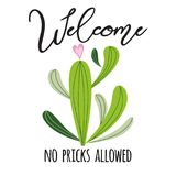 Welcome no allowed vector card. Cute hand drawn Prickly cactus print with inspirational quote Home decor stock illustration