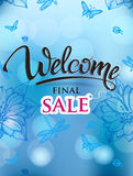 Welcome signs final sale. Symbols sign welcome on blue blurred background and bokeh lights. Summer, springs flowers Stock Photo