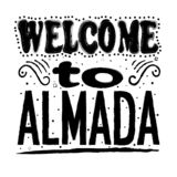 Welcome to Almada - Large hand lettering. vector illustration