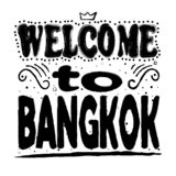 Welcome to Bangkok - Large hand lettering. vector illustration
