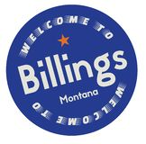 Welcome to Billings Montana. Tourism badge or label sticker. Isolated on white. Vacation retail product for print or web royalty free illustration