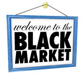 Welcome to the Black Market Hanging Store Sign Illegal Undergrou Stock Photos