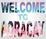 Welcome To Boracay Means Beach Vacations And Island Stock Photos