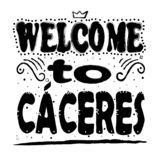 Welcome to Caceres - inscription, black letters on white background. vector illustration