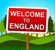 Welcome To England Means United Kingdom And Arrival Stock Images