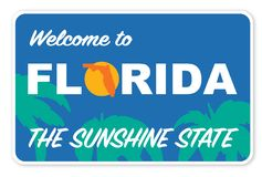 Welcome to Florida Street Sign Vector Art Logo the Sunshine State. Highway with palm trees and motto tourism attractions vector illustration