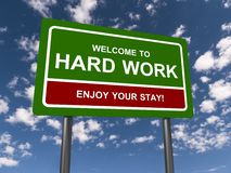 Welcome to hard work Stock Images
