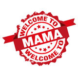 Welcome to Mama stamp Royalty Free Stock Images