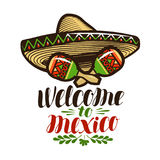 Welcome to Mexico, banner. Sombrero and maracas icon. Lettering, calligraphy vector illustration Royalty Free Stock Photos