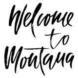 Welcome to Montana. Modern dry brush lettering. Retro typography print. Vector handwritten inscription. Welcome to Montana. Modern dry brush lettering. Retro royalty free illustration