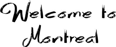 Welcome to montreal text sign illustration Royalty Free Stock Photography