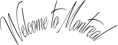 Welcome to montreal text sign illustration Stock Photography