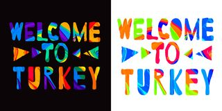 Welcome to Turkey - сolorful bright inscription. Set 2 in 1 stock illustration
