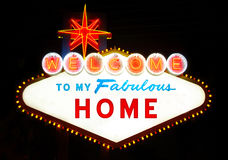 Welcome To My Fabulous House Like Las Vegas Sign. Welcome To My Fabulous  House Stock