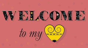 Welcome to my Heart. Black floral letters. Stock Images