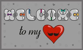 Welcome to my heart. Unusual font. Romantic card Stock Photos