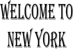 Welcome to New York Text Sign. Welcome to New York city text sign on white Background Royalty Free Stock Photos