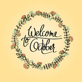 Welcome To October typographic design. Calligraphy. Welcome To October typographic design with rowanberry frame. Calligraphy vector illustration