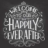 Welcome to our happily ever after sign royalty free illustration