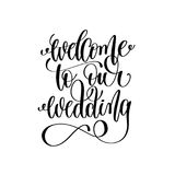 Welcome to our wedding black and white hand ink lettering stock illustration