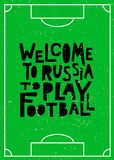 Welcome to Russia to play football royalty free illustration