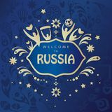 2018 World Cup Football Welcome to Russia wallpaper. 2018 World Cup Football Welcome to Russia lettering, gold logo, invitation, banner, flyer, poster, card Royalty Free Stock Images