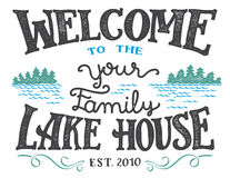 Free Welcome To The Lake House Sign Stock Photo - 92571140