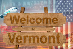 Welcome to Vermont state in USA sign on wood, travell theme Royalty Free Stock Images
