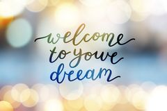 Welcome to your dream Royalty Free Stock Photo